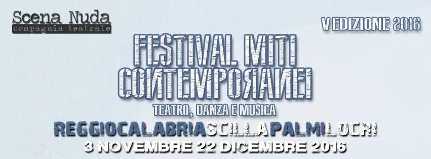 festival miti contemporanei teatro danza musica